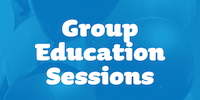 Group Education Sessions
