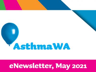 Asthma WA May 2021 News